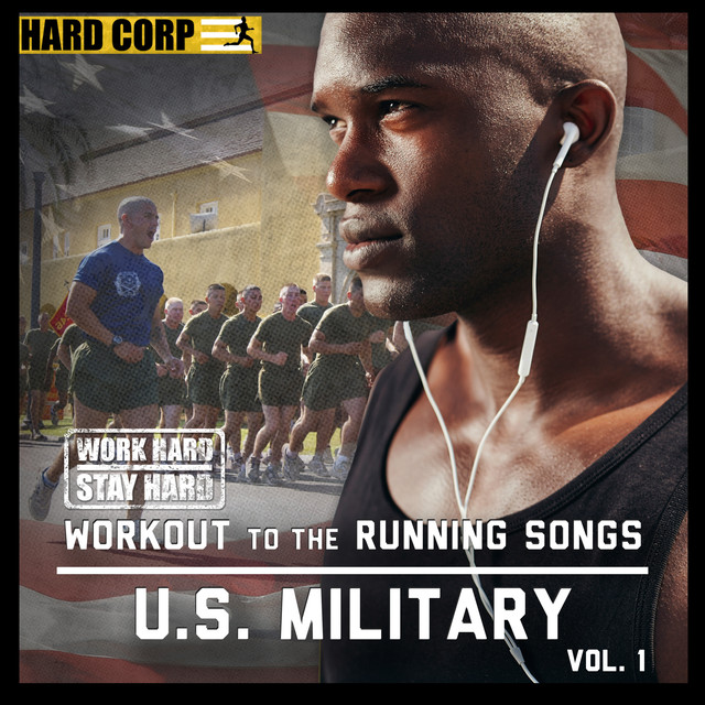 Workout to the Running Songs U S  Military, Vol  1 by U S  Military