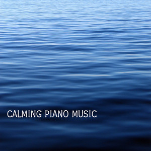 Calming Piano Music for Relaxation and Stress Relief Albumcover