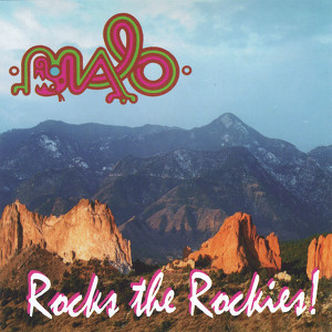 MALO Rocks the Rockies Albumcover