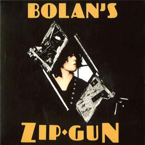 Bolan's Zip Gun - T Rex