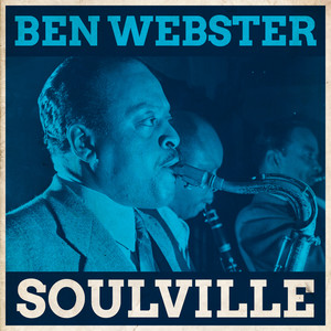 The Ben Webster Quintet Lover, Come Back to Me cover