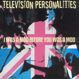 I Was a Mod Before You Was a Mod album