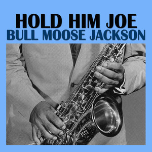 Hold Him Joe album