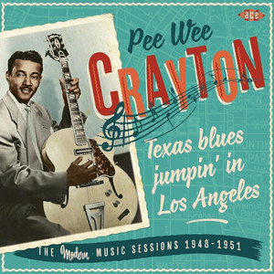 Texas Blues Jumpin' In Los Angeles: The Modern Music Sessions 1948-51 album