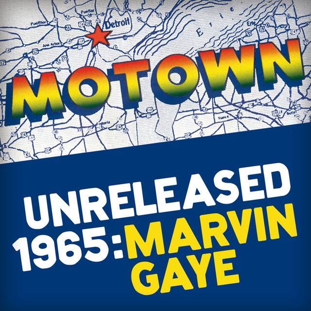 Motown Unreleased 1965: Marvin Gaye Albumcover