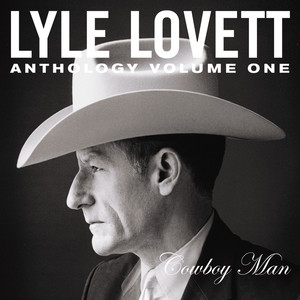 Lyle Lovett, Gene Eichelberger Cowboy Man cover