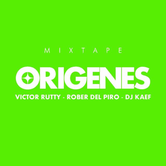 Orígenes Mixtape