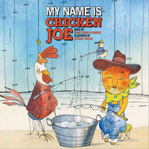 My Name is Chicken Joe