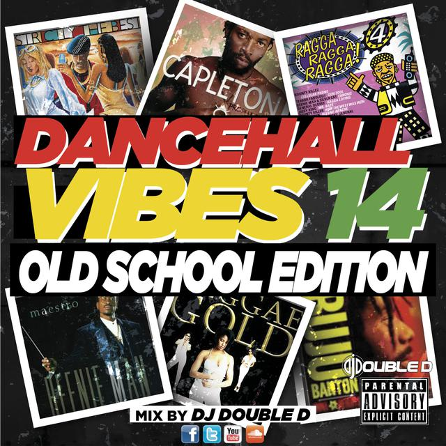 DANCEHALL VIBES 14 (OLD SCHOOL EDITION), an episode from DJ