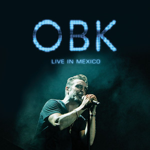 OBK Live in Mexico album