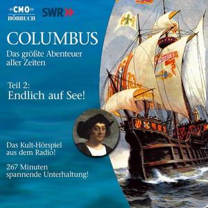 Columbus: Teil 2 - Endlich auf See! Audiobook