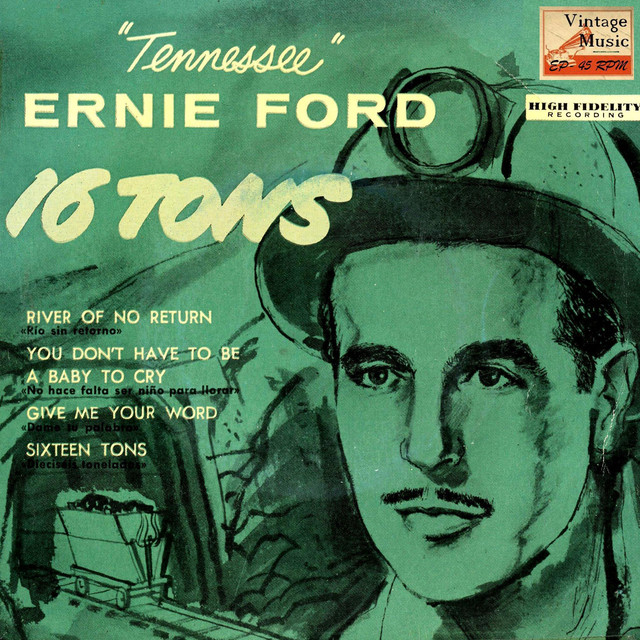 16 tons sixteen tons a song by tennessee ernie ford jack fascinato. Cars Review. Best American Auto & Cars Review