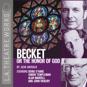 Becket, or the Honor of God (Audiodrama)