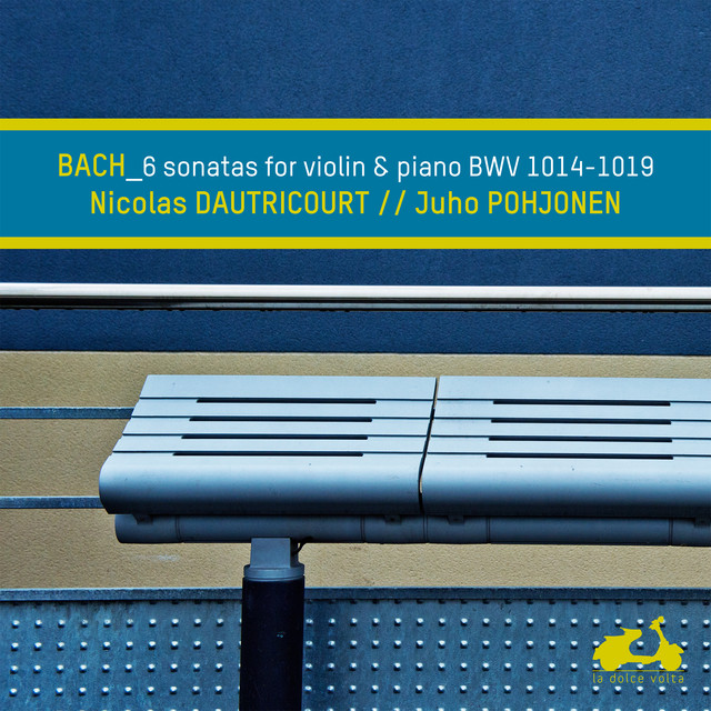 Bach: 6 Sonatas for Violin and Piano, BWV 1014-1019