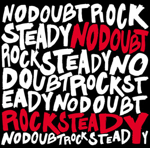 No Doubt Rock Steady cover