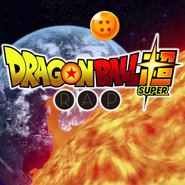 Dragon Ball Rap Super