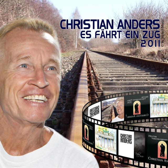 Christian Anders - Es fährt ein Zug 2011