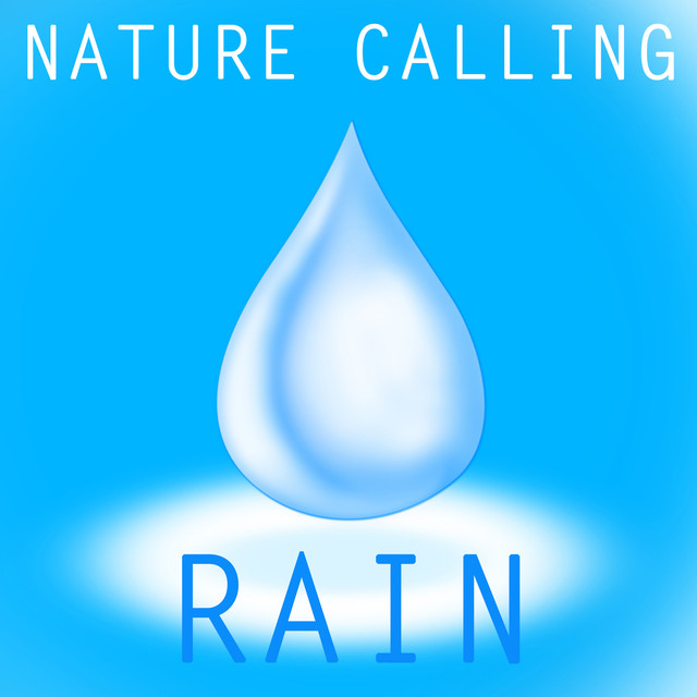Nature Calling : Rain Albumcover