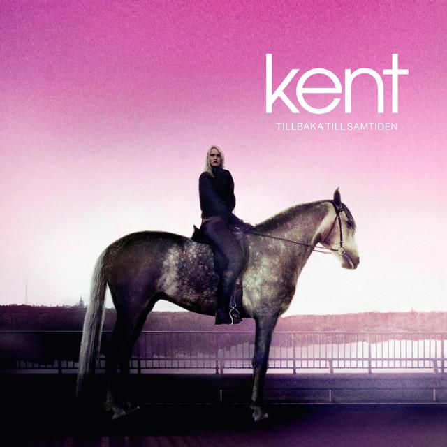 Skivomslag för Kent: Tillbaka Till Samtiden