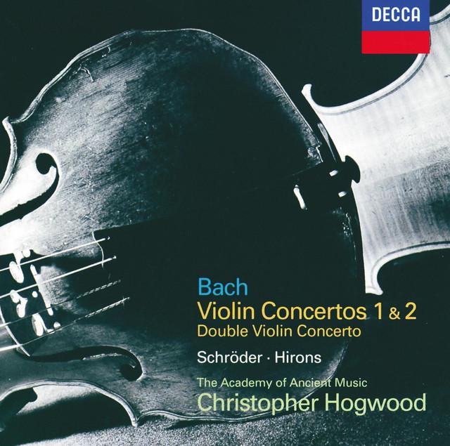 Bach, J.S.: Violin Concertos 1 & 2