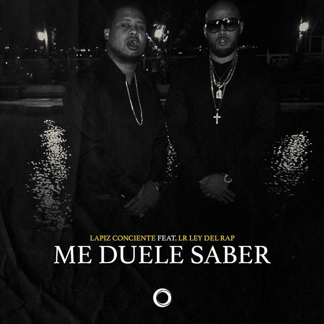 Me Duele Saber (feat. Lr Ley Del Rap)