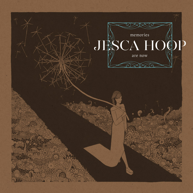 Album cover for Memories Are Now by Jesca Hoop