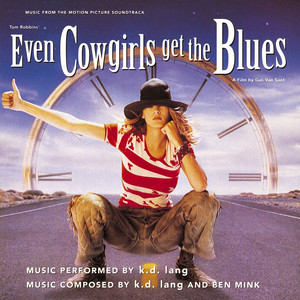Even Cowgirls Get The Blues Soundtrack album