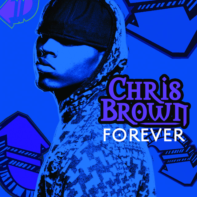 Forever, a song by Chris Brown on Spotify