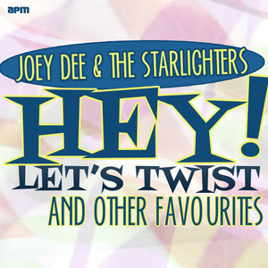 Hey! Let's Twist and Other Favourites (feat. Gary Crosby, Teddy Randazzo, Kay Medford, Willie Davis, Kay Arman, Jo Ann Campbell, Jeri Lynne Fraser) album