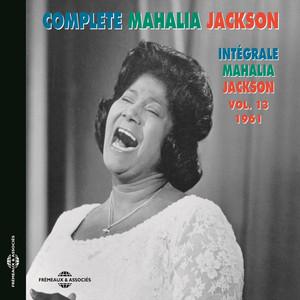 Complete Mahalia Jackson, Vol. 13 (1961) album