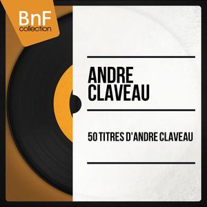 50 titres d'André Claveau (Mono Version) album