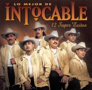 Lo Mejor De Intocable - 12 Super Exitos Albumcover
