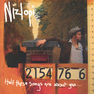 Half These Songs Are About You - Nizlopi