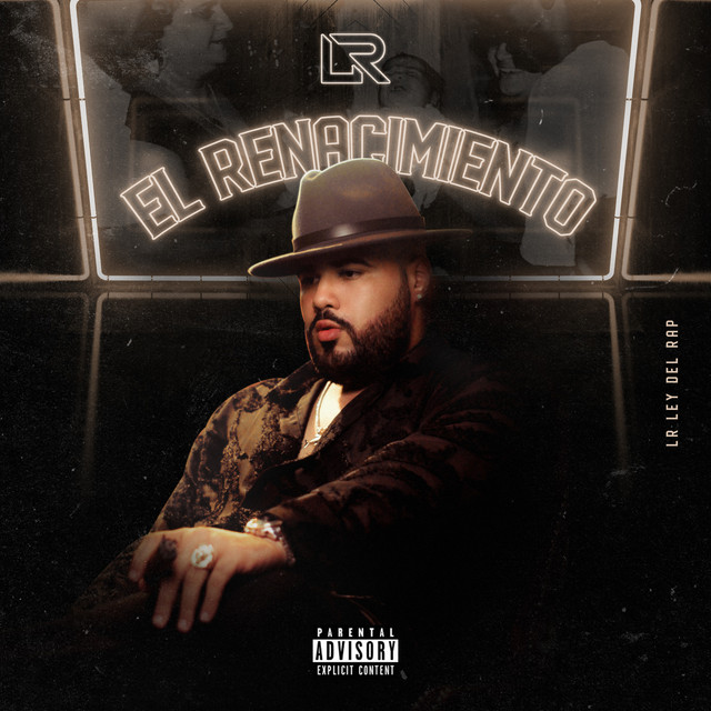 Album cover for El Renacimiento by Lr Ley Del Rap