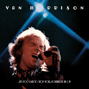 ..It's Too Late to Stop Now...Volumes II, III & IV (Live) album