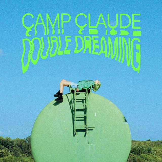 Album cover for Double Dreaming by Camp Claude