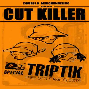 Cut Killer Triptik (French Mix)