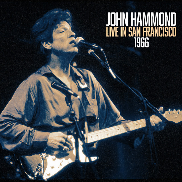 John Hammond Live In San Francisco 1966