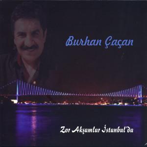 Zor Akşamlar İstanbulda Albümü