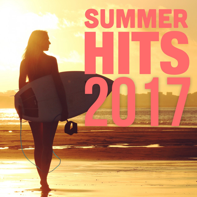 Play Later New Release: Summer Hits 2017 by Various Artists