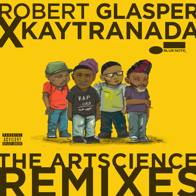 Robert Glasper x KAYTRANADA: The ArtScience Remixes