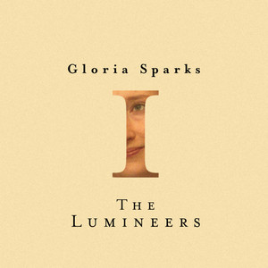 Gloria - The Lumineers