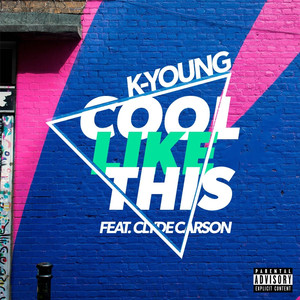 Cool Like This (feat. Clyde Carson)