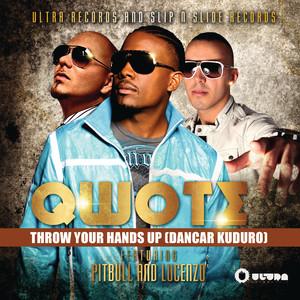 Throw Your Hands Up (Dancar Kuduro) (feat. Pitbull)