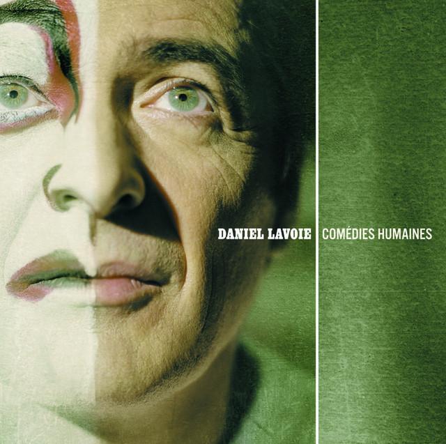 Daniel Lavoie Comédies humaines album cover