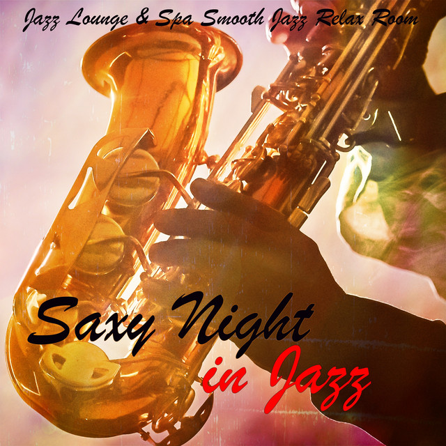 Saxy Night in Jazz – Smooth & Slow Jazz Sax for Summer Nights by