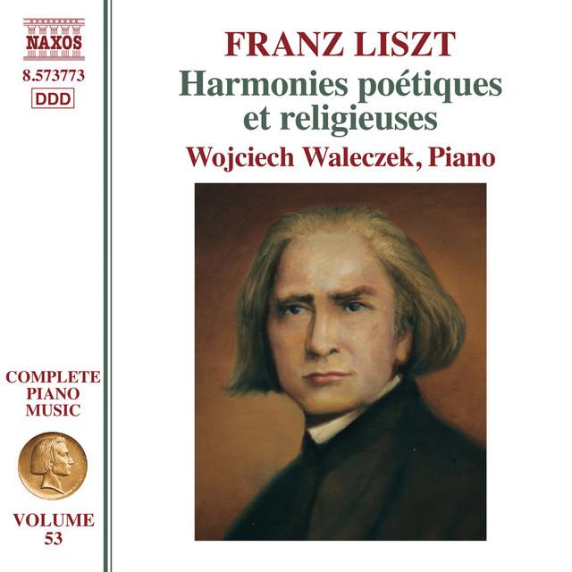 Complete Piano Music, Vol. 53: Liszt - Harmonies poétiques et religieuses II, S. 172a
