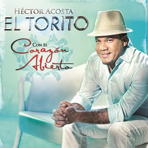 """Album cover for Con El Corazon Abierto by Hector Acosta """"El Torito"""""""