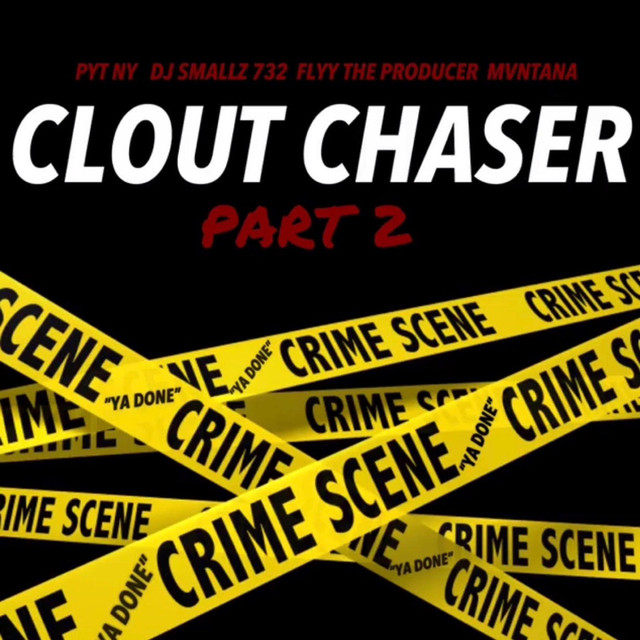 Clout Chaser, Pt  2 by Mvntana on Spotify