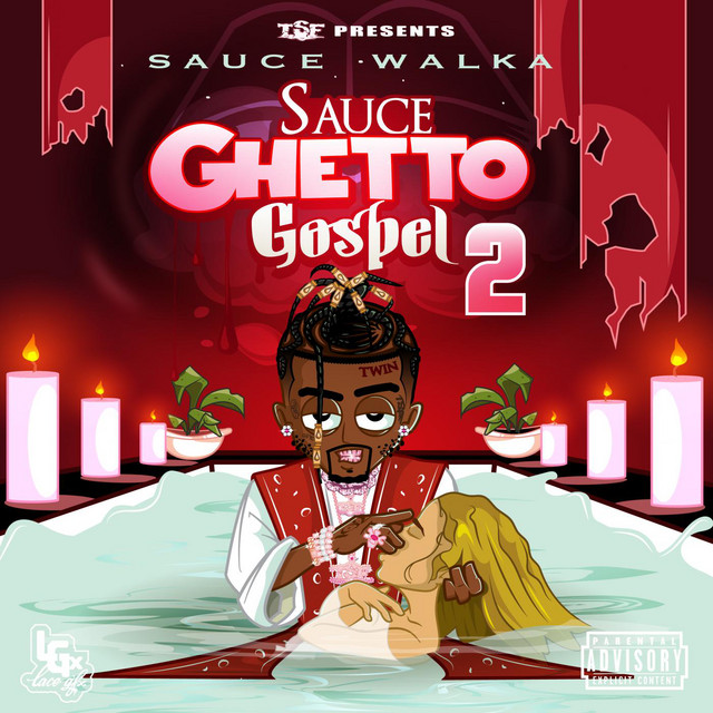 Sauce Ghetto Gospel 2